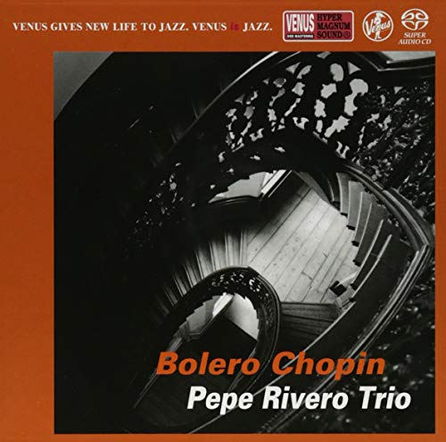 SACD : Pepe Rivero - Bolero Chopin (Japan - Import, Single Layer SACD)