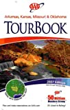 AAA Arkansas, Kansas, Missouri & Oklahoma Tourbook: 2007 Edition (2007-460307, 2007 Edition)