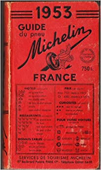 Michelin France 1953; Guide Du Pneu Michelin: Services de Tourisme