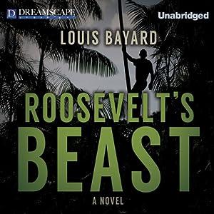 Roosevelt's Beast Audiobook
