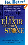The Elixir And The Stone: The Traditi...