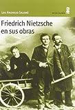 img - for Friedrich Nietzsche en sus obras book / textbook / text book