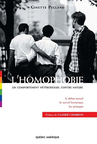 L'Homophobie: Un comportement hétérosexuel contre nature