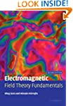 Electromagnetic Field Theory Fundamen...