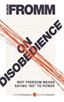 """On Disobedience: Why Freedom Means Saying """"No"""" to Power"""