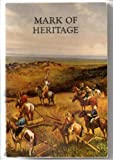 img - for MARK OF HERITAGE - OKLAHOMA'S HISTORIC SITES book / textbook / text book