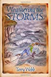 Weathering the Storms (Louie Series)