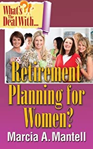 What's the Deal with Retirement Planning for Women? by People Tested Books