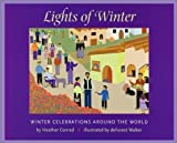 Lights of Winter: Winter Celebrations Around the World [Hardcover]