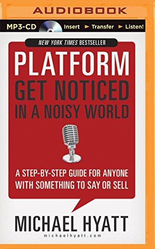 Platform Get Noticed Noisy World