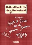 Kritzelblock für den Ruhestand: Spaß & Fitness für die grauen Zellen