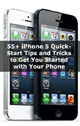 55+ iPhone 5 Quick-Start Tips and Tricks to Get You Started with Your Phone (Or iPhone 4 / 4S with iOS 6)