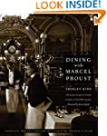 Dining with Marcel Proust: A Practica...