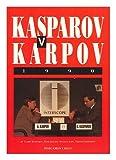 Kasparov Vs. Karpov, 1990 (Cadogan Chess Books) (008041110X) by Garry Kasparov