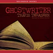 Ghostwriter | [Travis Thrasher]