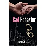 Bad Behavior (The Conduct Series) ~ Jennifer Lane