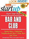 Start Your Own Bar and Club: Sports B...