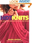Hot Knits: 30 Cool, Fun Designs to Kn...