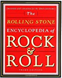 The Rolling Stone Encyclopedia of Rock & Roll: Revised and Updated for the 21st Century (0743201205) by Romanowski, Patricia