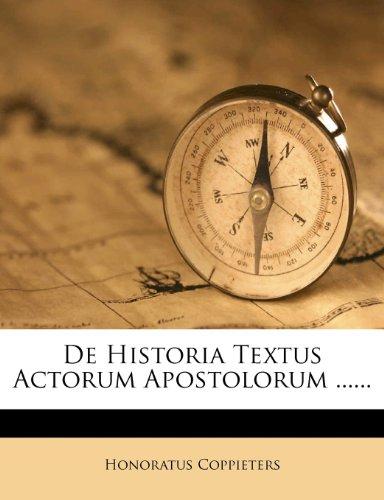 De Historia Textus Actorum Apostolorum ......
