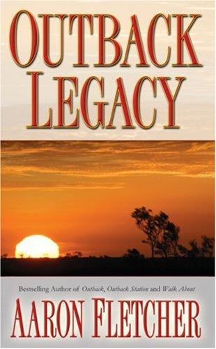 Outback Legacy (Outback Sagas)