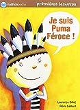 Je suis Puma Féroce !