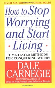"Cover of ""How to Stop Worrying and Start ..."