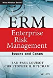 img - for ERM - Enterprise Risk Management: Issues and Cases (The Wiley Finance Series) book / textbook / text book