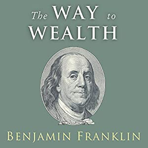 The Way to Wealth: Ben Audiobook
