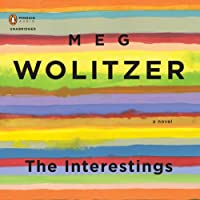 The Interestings (       UNABRIDGED) by Meg Wolitzer Narrated by Jen Tullock