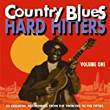 Various Country Blues Hard Hitters volume 1