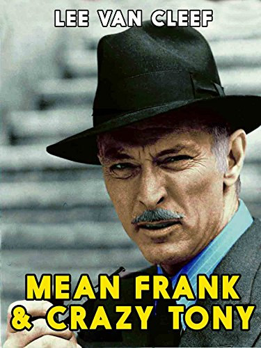 Mean Frank and Crazy Tony on Amazon Prime Video UK