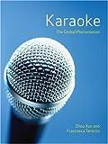 Karaoke: The Global Phenomenon