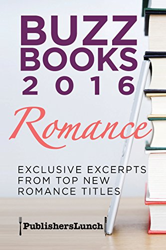 Buzz Books 2016: Romance by Publishers Lunch ebook deal