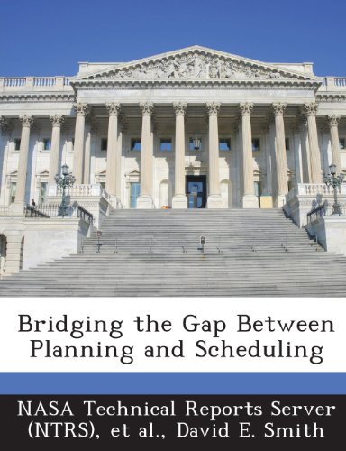 Bridging the Gap Between Planning and Scheduling