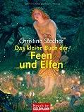 Das kleine Buch der Feen und Elfen