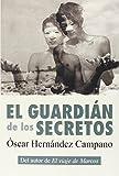img - for El guardi n de los secretos book / textbook / text book