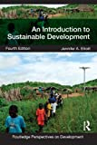 img - for An Introduction to Sustainable Development: Volume 7 (Routledge Perspectives on Development) book / textbook / text book