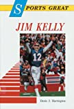 img - for Sports Great Jim Kelly (Sports Great Books) book / textbook / text book
