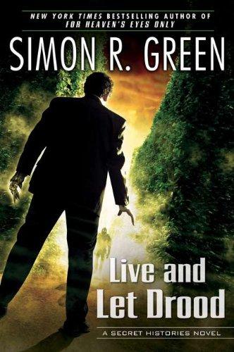 Image of Live and Let Drood: A Secret Histories Novel