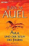 echange, troc Jean M. Auel - Ayla und der Stein des Feuers.
