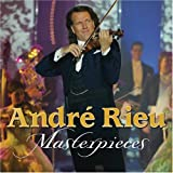 Andre Rieu: Masterpieces