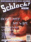 img - for Schlock! Webzine Vol 3 Iss 1 book / textbook / text book