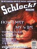 img - for Schlock! Webzine Vol 3 Iss 1 book / textbook / text book
