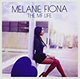 Songtexte von Melanie Fiona - The MF Life
