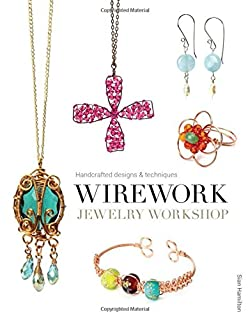 Book Cover: Wirework jewelry workshop : handcrafted designs & techniques
