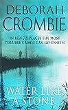 Deborah Crombie Water Like a Stone