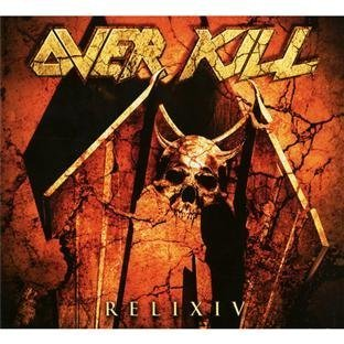 Relix IV by Overkill (2012) Audio CD
