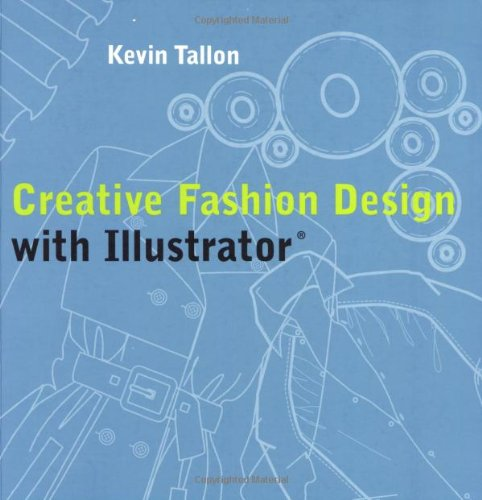Creative Fashion Design with Illustrator®