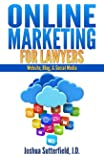 Online Marketing for Lawyers: Website, Blog, & Social Media